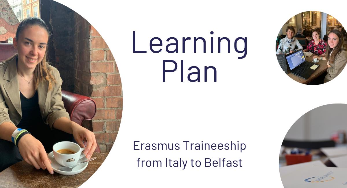 Learning Plan Erasmus Traineeship Italy Belfast - Graphic
